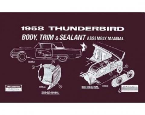1958 Thunderbird Body & Trim & Sealant Manual, 76 Pages