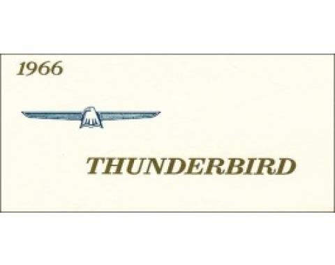 Thunderbird Owner's Manual, 69 Pages, Over 70 Illustrations, Includes Ford Registered Owner Plan, 1966