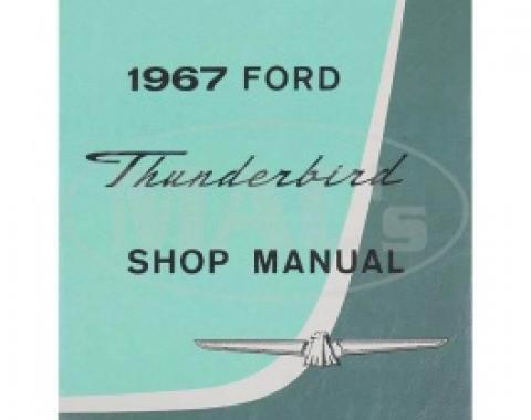 Ford Thunderbird Shop Manual, 1967