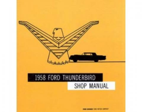 1958 Thunderbird Shop Manual, 340 Pages