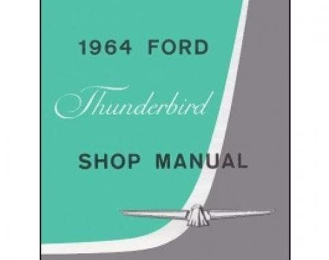1964 Thunderbird Shop Manual, 396 Pages