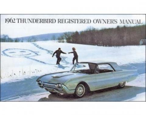 Thunderbird Owner's Manual, 65 Pages, Over 60 Illustrations, 1962