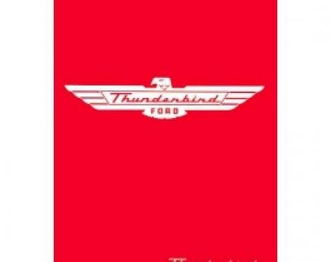 Thunderbird Owner's Manual, 64 Pages With Illustrations, 1955