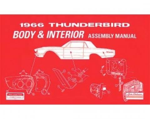 1966 Thunderbird Body And Interior Assembly Manual, 112 Pages