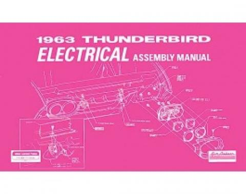 1963 Thunderbird Electrical Assembly Manual, 79 Pages
