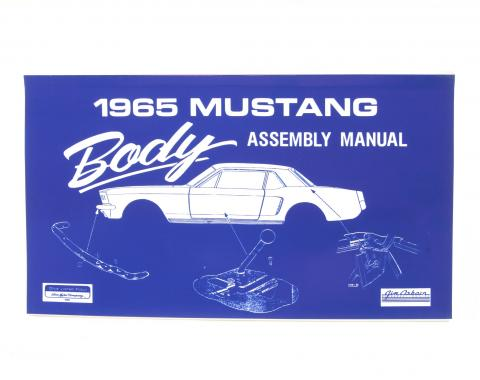 Scott Drake Mustang Body Assembly Manual AM-6