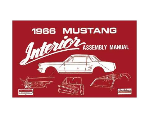 Ford Mustang Interior Trim Assembly Manual - 73 Pages