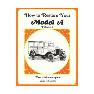 How To Restore Your Model A - Volume 3