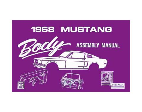 Ford Mustang Body Assembly Manual - 97 Pages