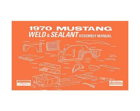 Ford Mustang Weld and Sealant Assembly Manual - 90 Pages