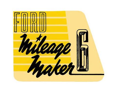 Valve Cover Decal - Mileage Maker Six - Ford