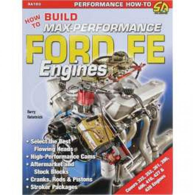 How To Build Max-Performance Ford Fe Engines Book