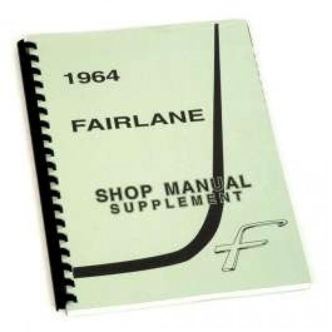 Shop Manual, Supplement To 1962 & 1963, Fairlane, 1964