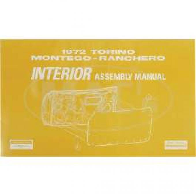 Assembly Manual, Interior, Montego, Ranchero, Torino, 1972