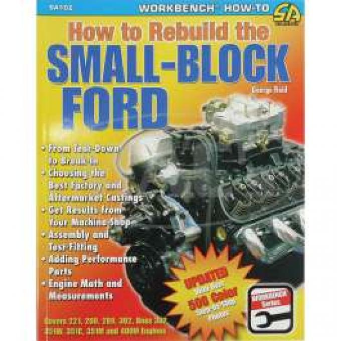 How To Rebuild The Small Block Ford, 2005 Edition