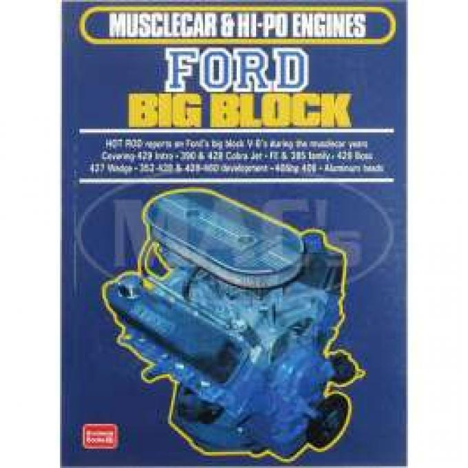 Musclecar And Hi-Po Engines, Ford Big Block