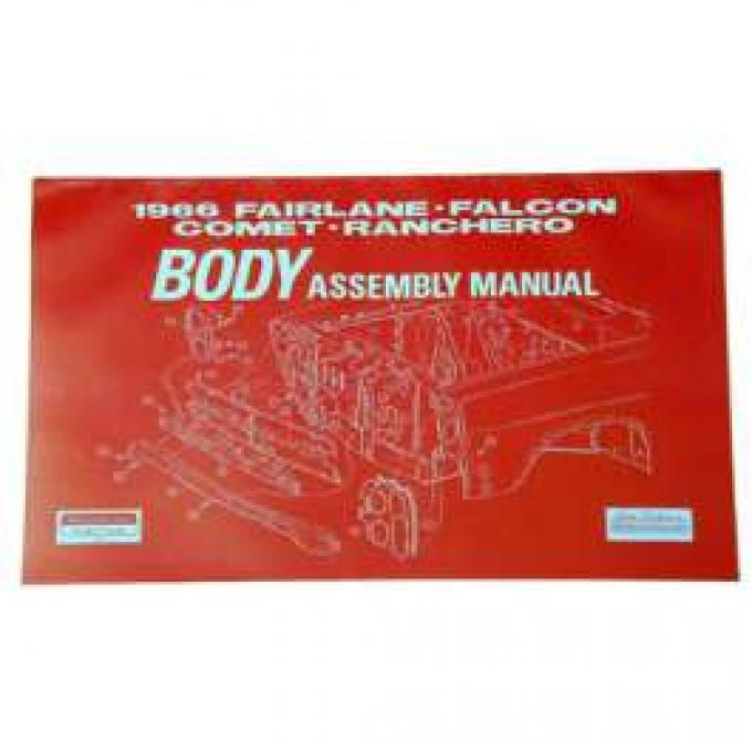 Fairlane, Falcon, Comet and Ranchero Body Assembly Manual - 1968 - 154 Pages
