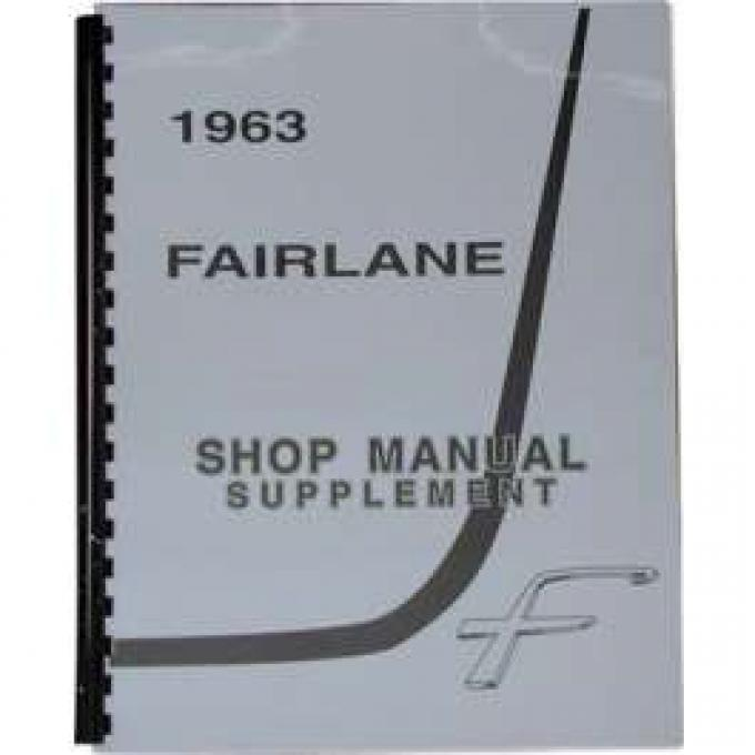 Shop Manual, Supplement To 1962, Fairlane, 1963