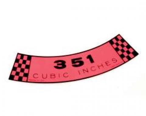 Decal - Air Cleaner - 351 Cubic Inches