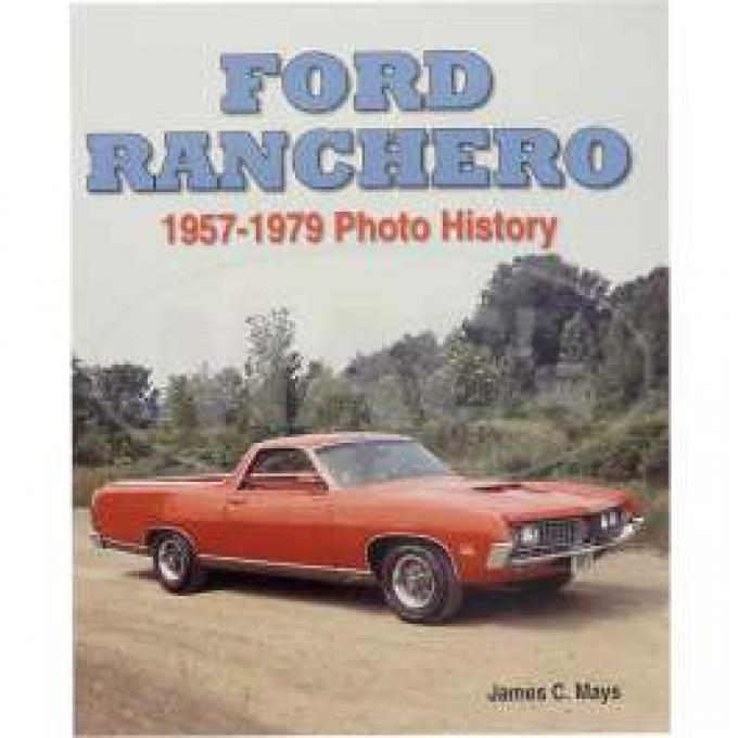 Ford Ranchero Photo History, 1957-1979