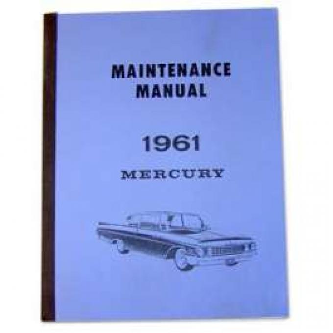 Maintenance Manual 1961 Mercury - 624 Pages