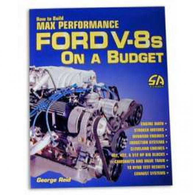 How To Build Max Performance Ford V8s On A Budget