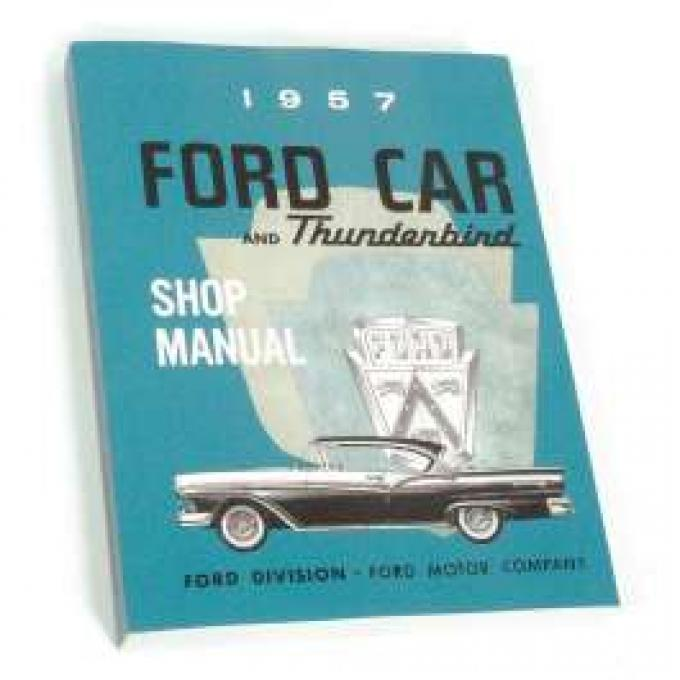 1957 Ford and Thunderbird Shop Manual - 496 Pages