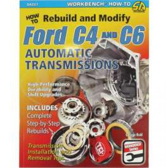 How To Rebuild & Modify Ford C4 And C6 Automatic Transmissions Book