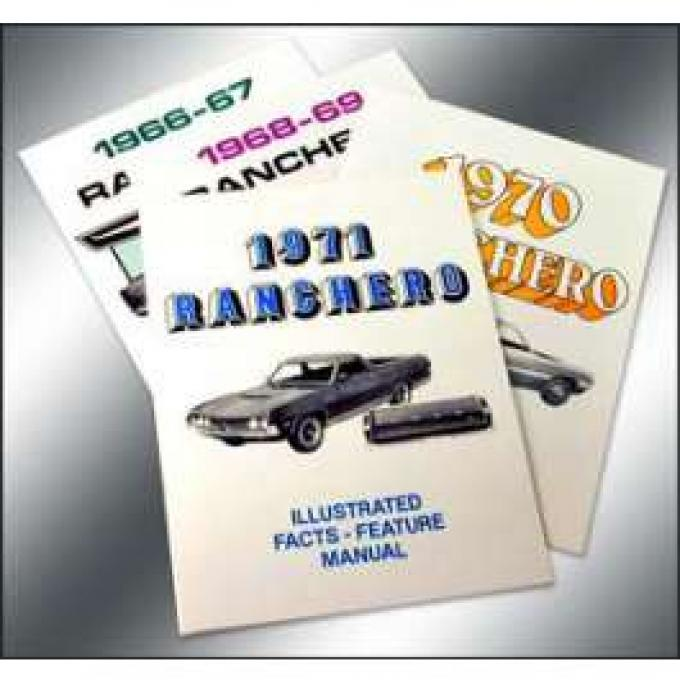 Ranchero Facts and Features Manual - 16 Pages