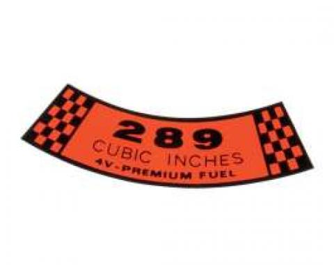 Decal - Air Cleaner - 289 Cubic Inches 4V Premium Fuel