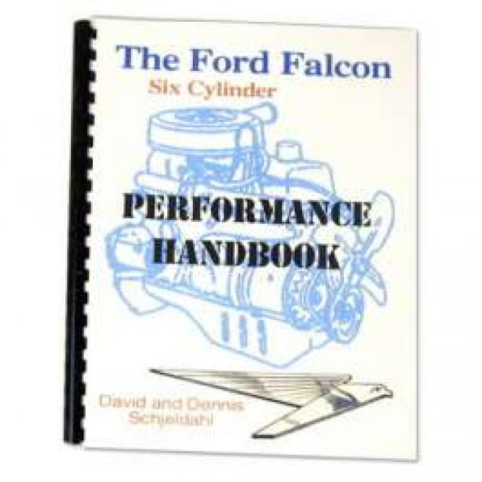 The Ford Falcon Six Cylinder Performance Handbook, 1960-1970