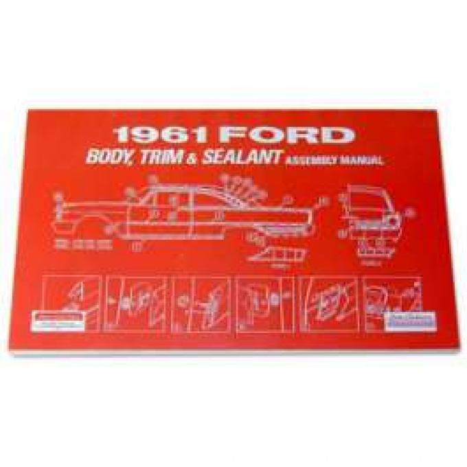 Ford Body, Trim and Sealant Assembly Manual - 183 Pages