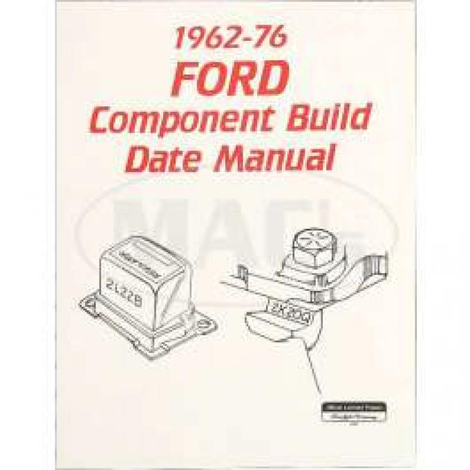Manual, Component Build Date, Ford, 1962-1976