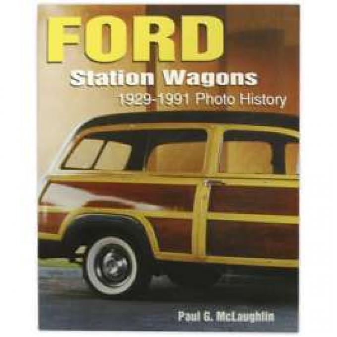 Ford Station Wagons, Photo History, 1929-1991